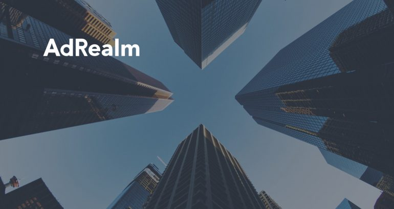 Blockchain-Powered Global Digital Advertising Platform - AdRealm - Receives Investment from Top Tier Investors