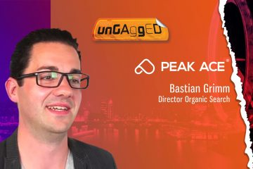 UnGagged TechBytes with Bastian Grimm, Director Organic Search, Peak Ace