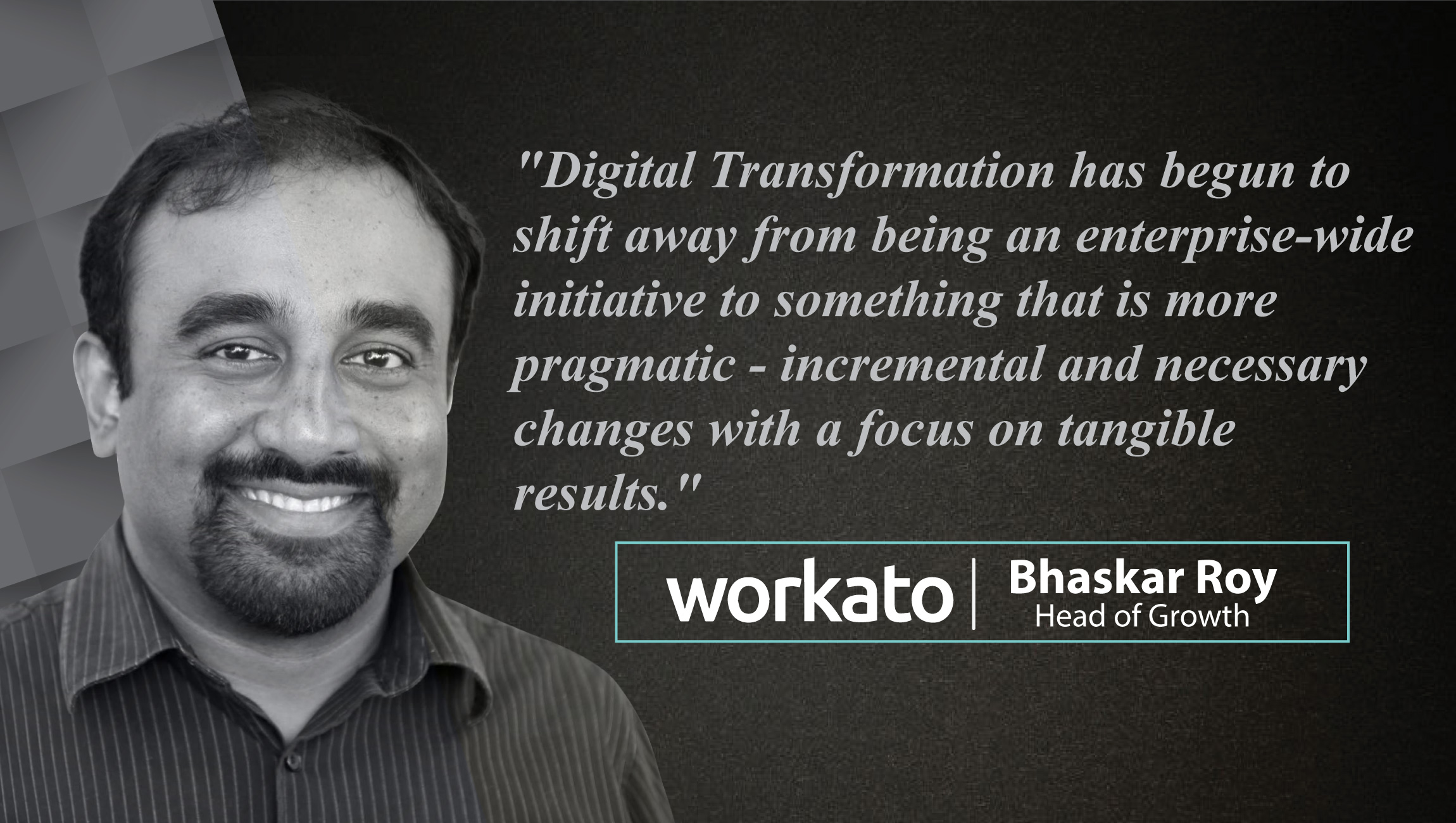 Interview with Bhaskar Roy, Head of Growth at Workato