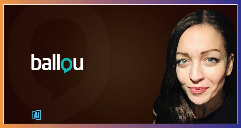 AiThority Interview Series With Maria Loupa, Account Director at Ballou PR