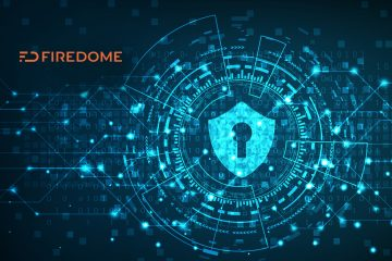 Firedome Launches the World's First Real-Time Endpoint Cybersecurity Solution Specifically Tailored to the Smart Home Industry