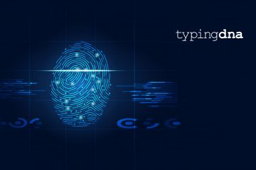 TypingDNA Raises $1.5 Million Seed Round to Fuel International Expansion of Typing Biometrics Technology