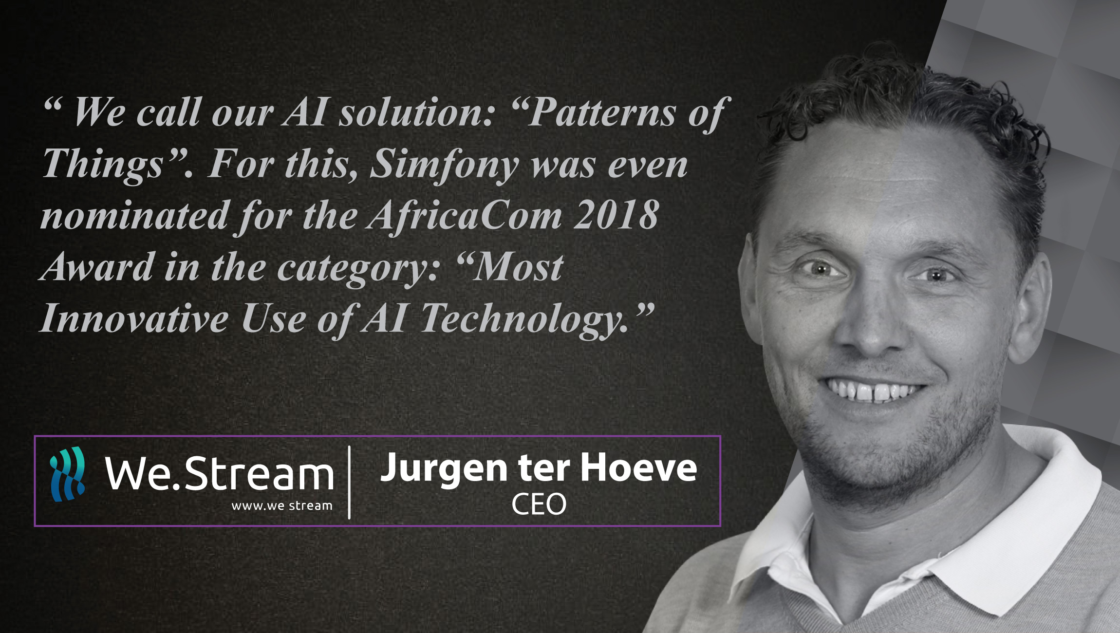 Jurgen ter Hoeve, CEO at We.Stream