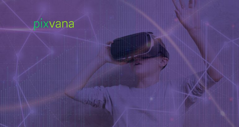 Pixvana Transforms Corporate Learning and Development with Next-Generation VR Presentation Tools and Audience Analytics