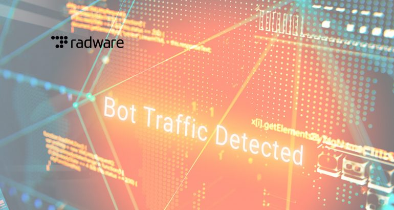 Radware to Showcase Bot Manager Aimed at Helping Businesses Detect, Classifiy and Remediate Malicious Bot Activity