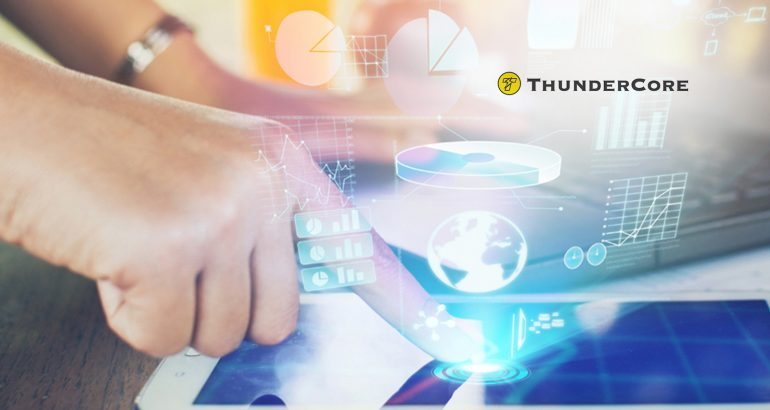 ThunderCore Raises $50 Million in Funding; Develops Protocol Enabling Lightning Fast Transactions on Blockchain Platform