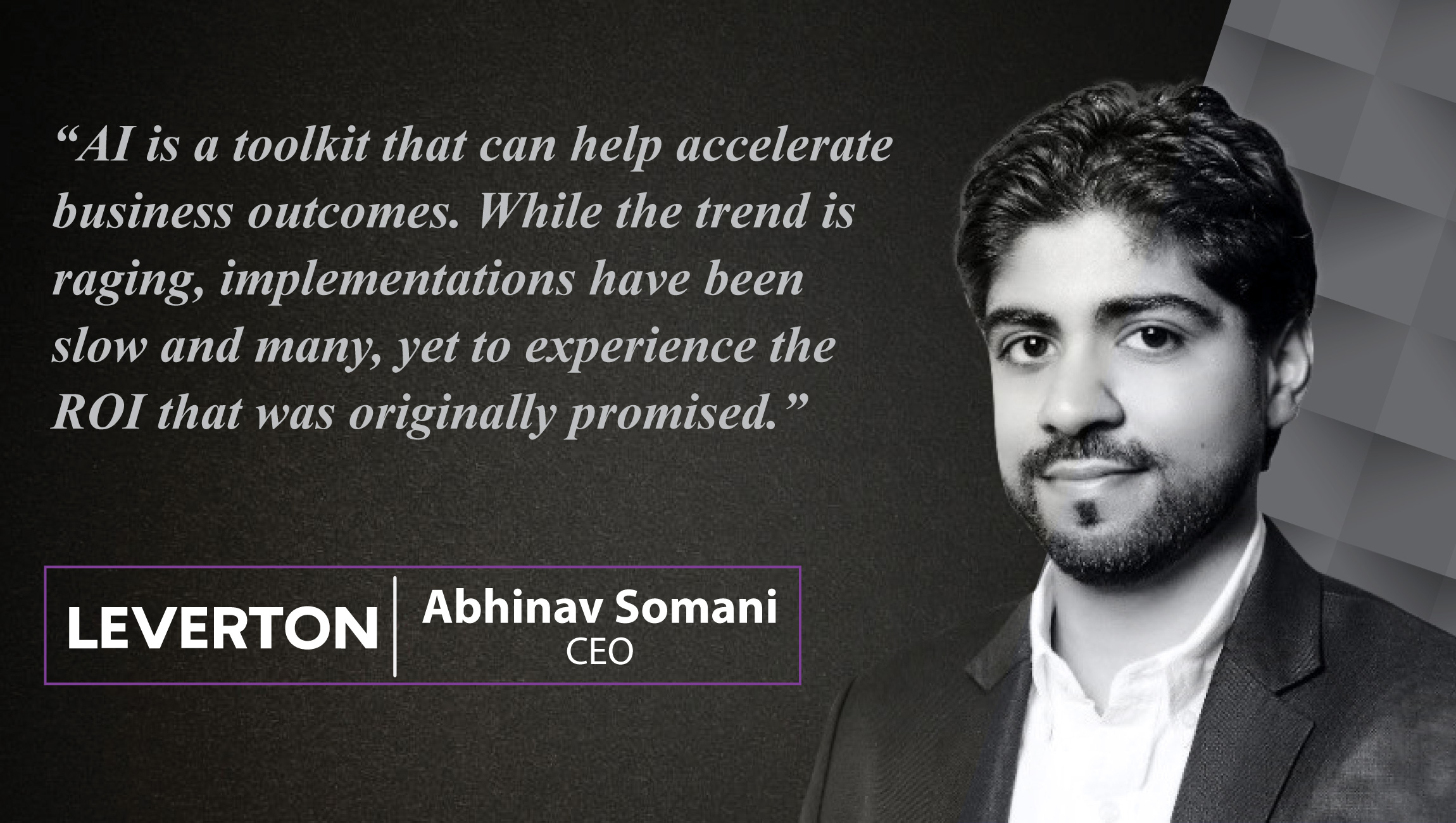 Interview with Abhinav Somani, CEO, Leverton