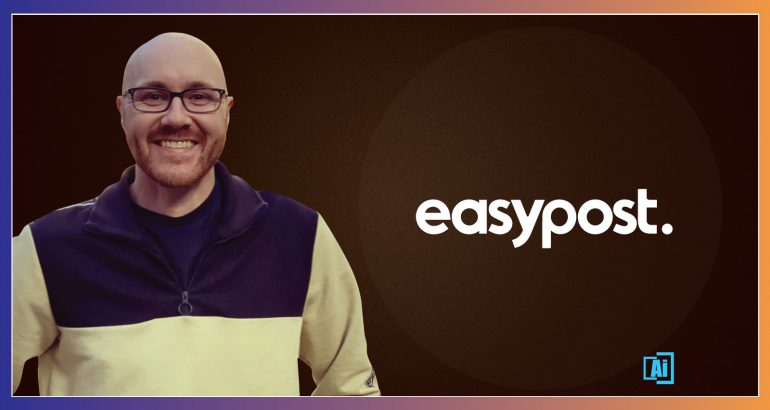 AiThority Interview with Sawyer Bateman, CTO for EasyPost