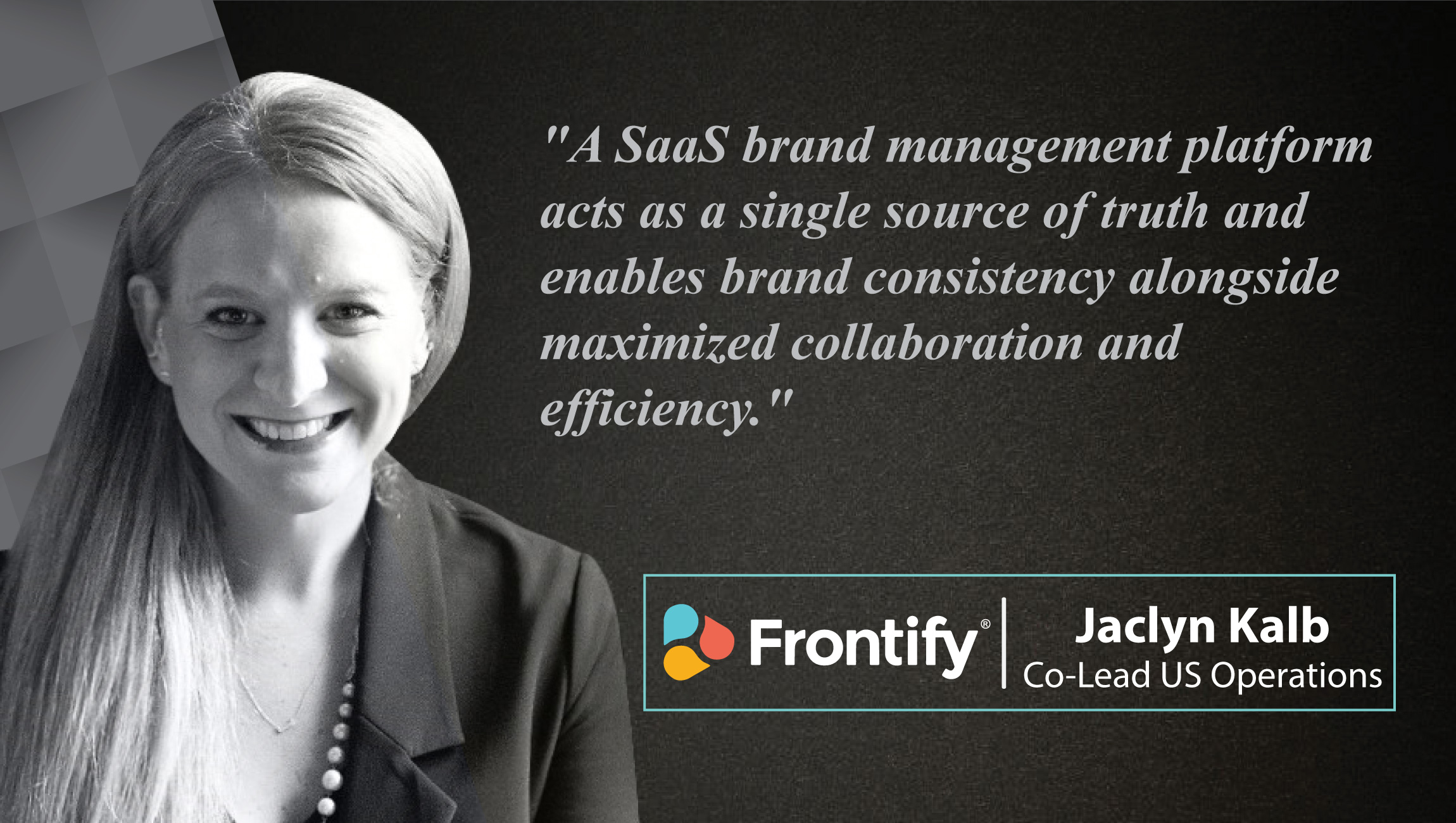 AiThority Interview with Jaclyn Kalb, Co-Lead at Frontify