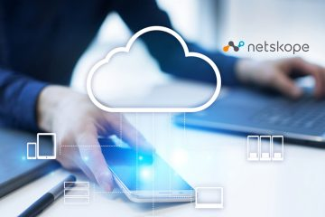 Netskope Announces Enhancements to Build the World's Most Secure, Performant Cloud Network