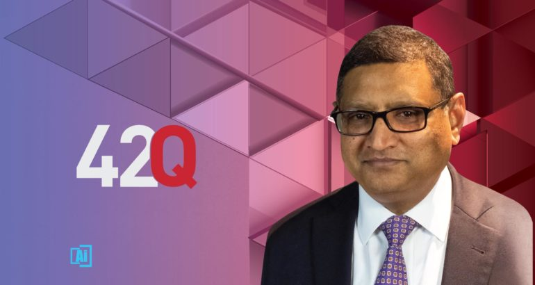 AiThority Interview with Rajeev Gollarahalli, Chief Business Officer at 42Q