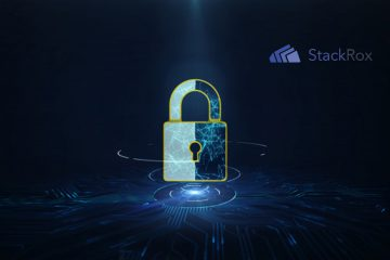 StackRox Report Reveals Security Concerns Have Increased Despite Rapid Adoption of Containers and Kubernetes