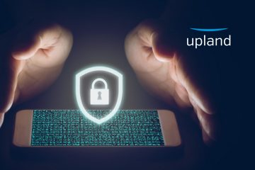 Upland Software Boosts Data Security Compliance Capabilities with Secure Document Capture and Cloud Fax Platform for Legal, Financial, and Healthcare Sectors