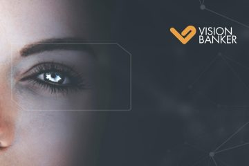 VisionBanker AIMS to Reinvent Global Eyecare Through Blockchain, Mobile Apps and Facial Recognition Technologies