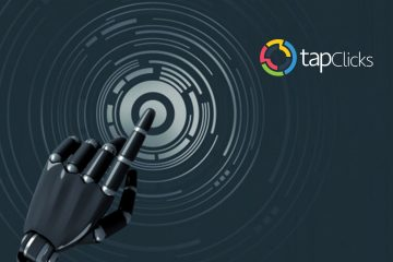 TapClicks Raises $10 Million to Advance Predictive Analytics and Attribution In Marketing Operations Platform