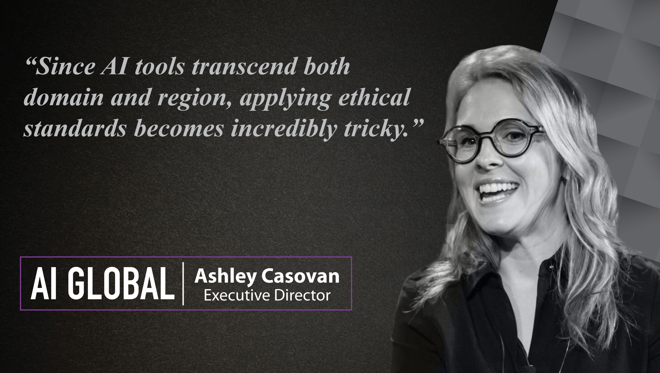 AiThority Interview with Ashley Casovan, Executive Director at AI Global