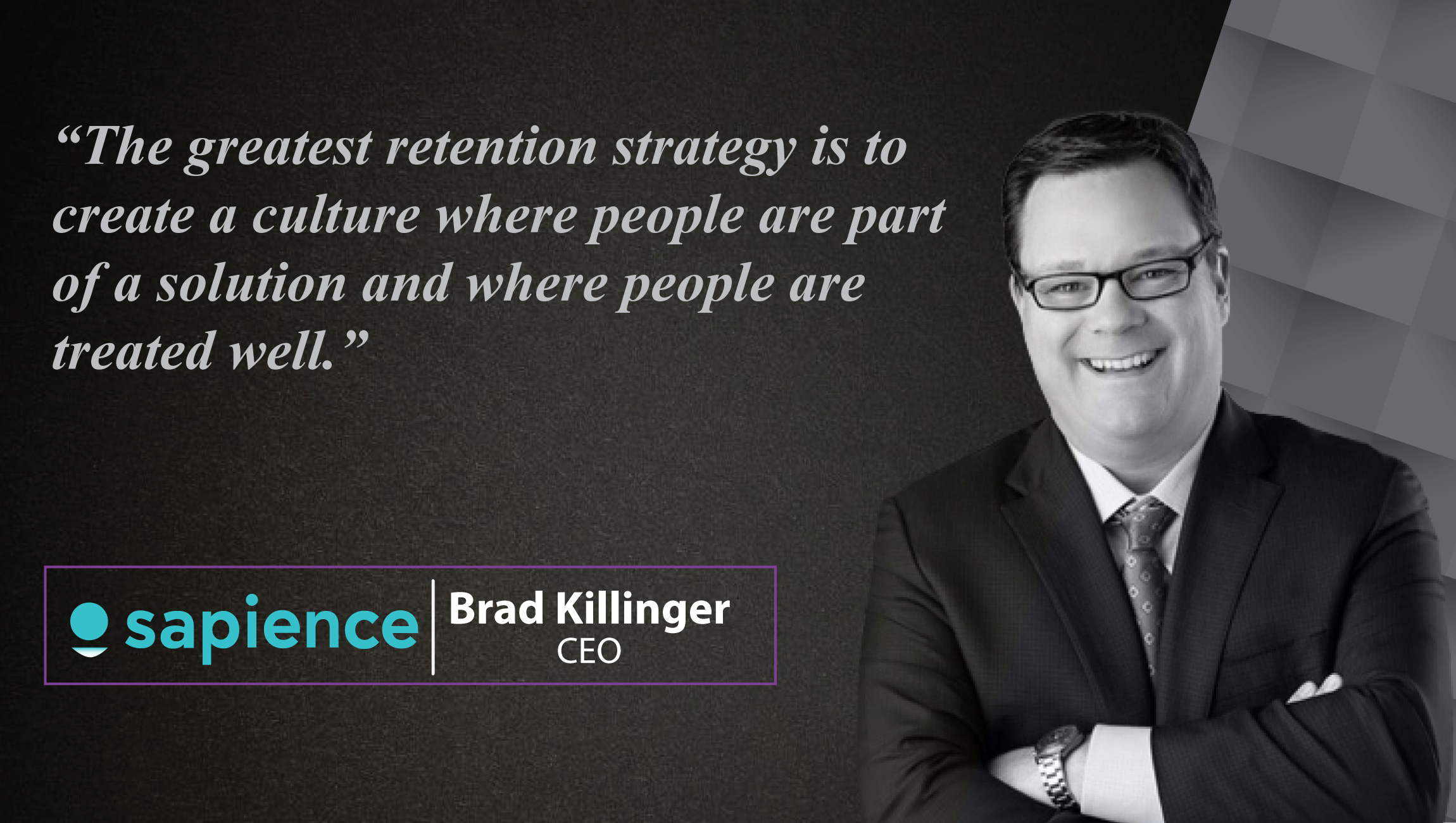 Brad Killinger Sapience Analytics AIT interview Quote
