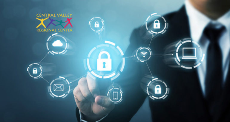 Central Valley Regional Center Notifies Members of Data Security Incident