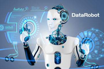 DataRobot Enhances Enterprise AI Platform, Further Automating the Path from Data to Value