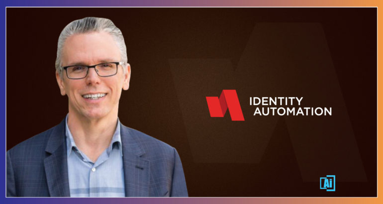 AiThority Interview with James Litton, CEO and Co-Founder at Identity Automation