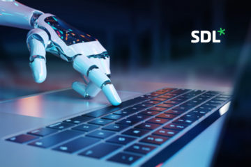 Latest SDL Machine Translation Sets New Standard as Essential Business Technology Capable of Instantly Translating Any Type of Content
