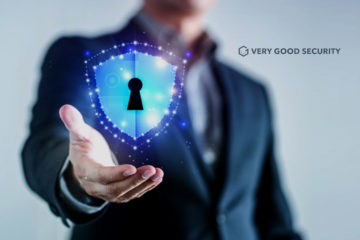 Very Good Security (VGS) Announces $35 Million Series B