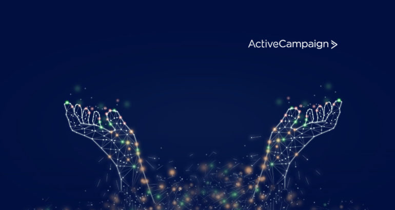 ActiveCampaign Hires Prominent Marketing and Sales Technology Executives to Continue Ongoing Momentum in CX Automation