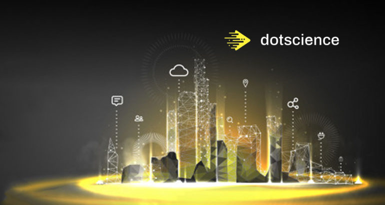 Dotscience Releases New Advancements to Enable Simplest Method for Building, Deploying and Monitoring ML Models in Production on Kubernetes Clusters to Accelerate the Delivery of Business Value from AI