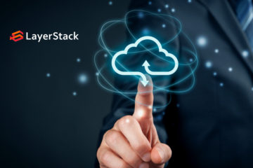 LayerStack Reaches Milestone for the Major Cloud Platform Upgrade