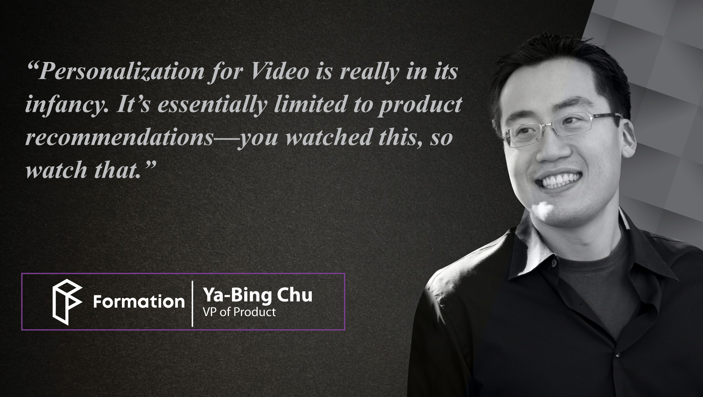 AiThority Interview with Ya-Bing Chu, VP of Product at Formation