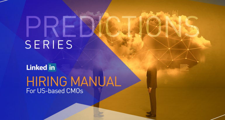 5 Revelations from LinkedIn 2020 Emerging Jobs Report that Should Excite a CMO