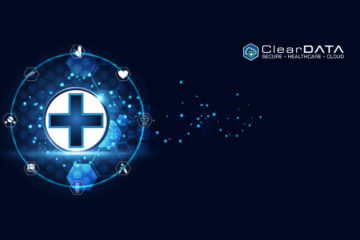 ClearDATA Launches Next-Gen Security, Privacy and Compliance Platform to Protect Healthcare Data in the Public Clouds