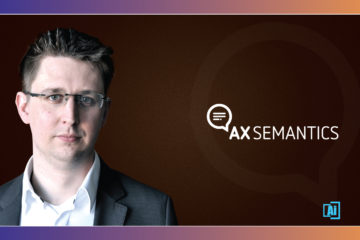 AiThority Interview with Robert Weißgraeber, MD and CTO at AX Semantics