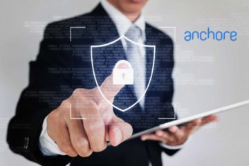 Anchore Raises $20M Series A to Advance DevSecOps Workflows, Analysis and Security