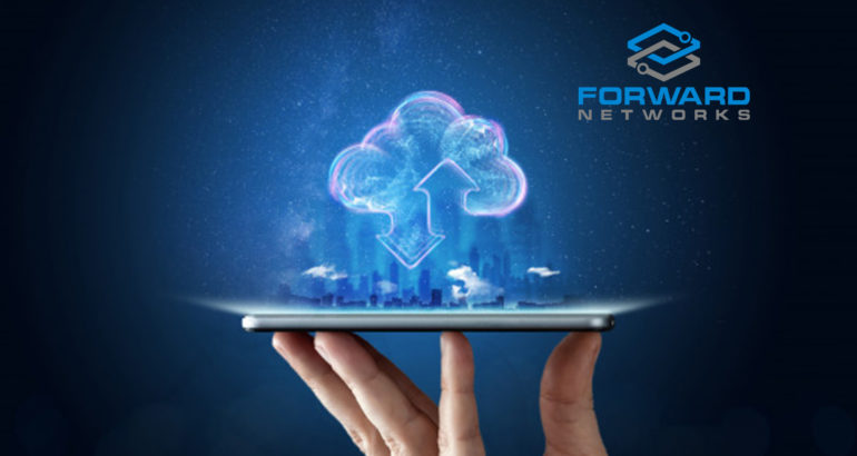 Forward Networks Announces Support for Multi-Cloud Network Environments