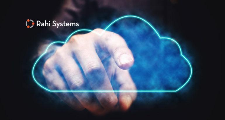 Rahi Systems Launches Cloud Strategy Headed by New CTO Matt Robinson