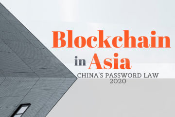 What is China's Password Law and What it Means for the Blockchain Industry?