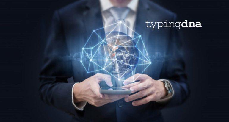 TypingDNA Raises $7 Million Series a to Improve Typing Biometrics Adoption Worldwide