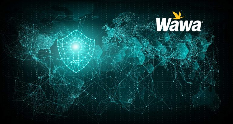Wawa Provides Customer Update on Previous Data Security Incident