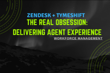 Zendesk Invests in Tymeshift to Improve Workforce Management (WFM) Solutions