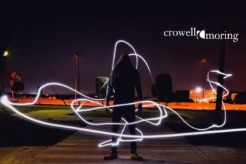"Crowell & Moring Releases ""Regulatory Forecast 2020: What Corporate Counsel Need to Know for the Coming Year"""