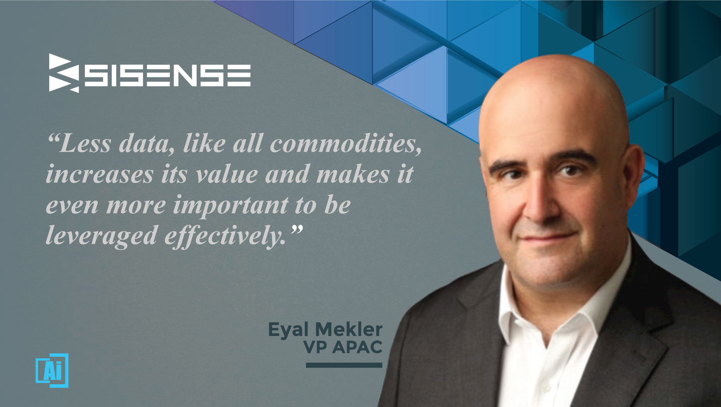 AiThority Interview Eyal Mekler, Regional Vice President Asia Pacific - Sisense