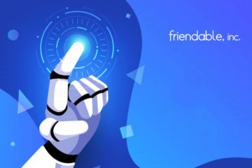 "Friendable Focuses on Machine Learning and AI for Mobile Advertising Campaign, Choosing ""LiftOff"" as Partner"