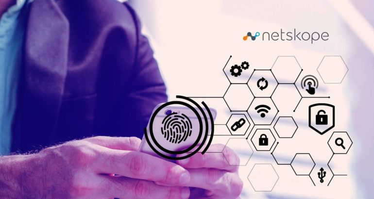 Netskope Announces General Availability of Zero Trust Secure Access for Hybrid IT Environments