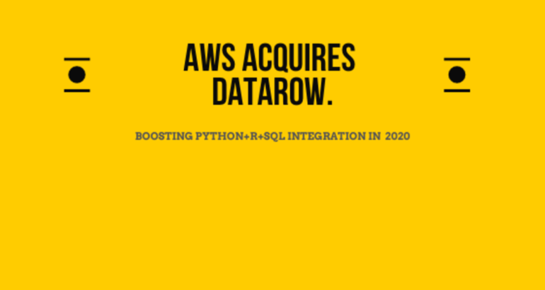AWS Acquires a Powerful Data Exploration and Visualization to Boost Python & R Integration