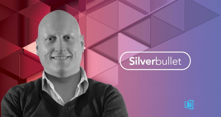 We Live and Breathe Data and Technology - Sans Ego: Silverbullet CEO Ian James