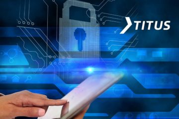 Titus Illuminate 2020 Lowers Major Barriers to Data Privacy Compliance