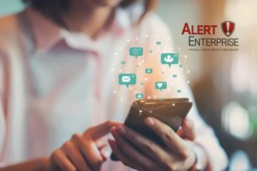 AlertEnterprise Launches COVID-19 Workforce and Workspace Health & Safety Software to Strengthen Business Strategies for Reopening